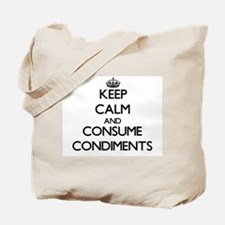 Keep calm and consume Condiments Tote Bag