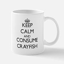 Keep calm and consume Crayfish Mugs