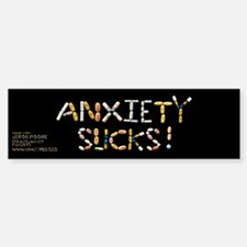 Anxiety Sucks! Bumper Bumper Bumper Sticker