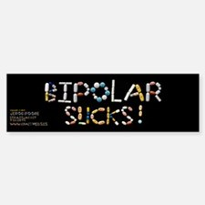 Bipolar Sucks! Bumper Bumper Bumper Sticker