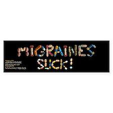 Migraines Suck! Bumper Bumper Sticker