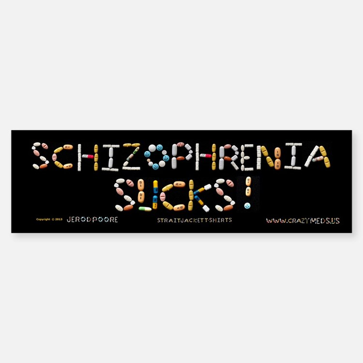 Schizophrenia Sucks! Bumper Bumper Bumper Sticker