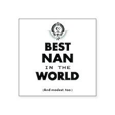 The Best in the World Best Nan Sticker