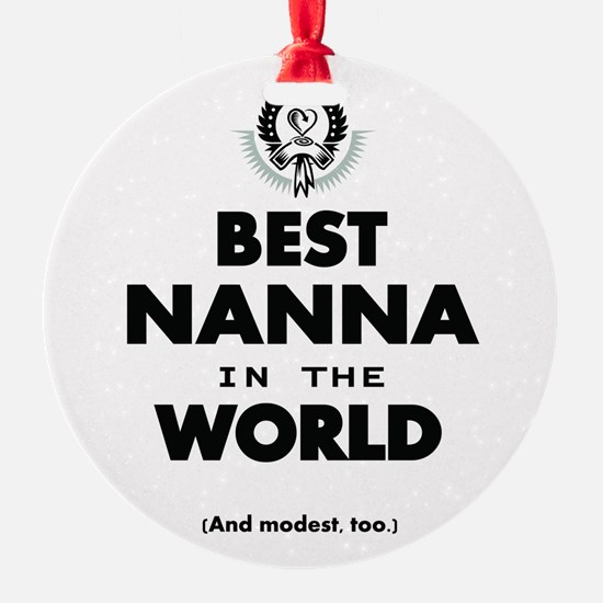 The Best in the World Best Nanna Ornament
