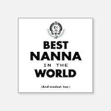 The Best in the World Best Nanna Sticker