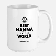 The Best in the World Best Nanna Mugs