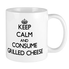 Keep calm and consume Grilled Cheese Mugs