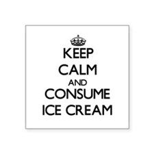 Keep calm and consume Ice Cream Sticker