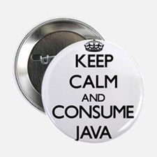"Keep calm and consume Java 2.25"" Button"