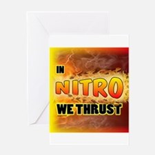 In Nitro We Thrust Greeting Cards