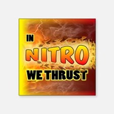 In Nitro We Thrust Sticker