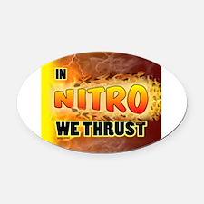 In Nitro We Thrust Oval Car Magnet