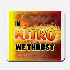 In Nitro We Thrust Mousepad