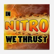 In Nitro We Thrust Tile Coaster