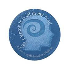 "All In My Head 3.5"" Button"
