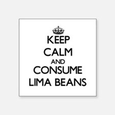Keep calm and consume Lima Beans Sticker