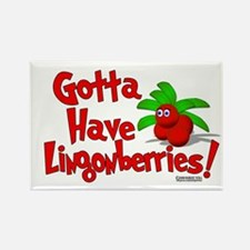 """Gotta Have Lingonberries"" Rectangle Magnet"