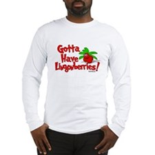 """Gotta Have Lingonberries"" Long Sleeve T"