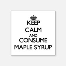 Keep calm and consume Maple Syrup Sticker