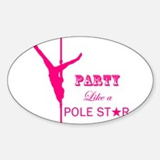 Party Like a Pole Star 2 Pink 2 Decal