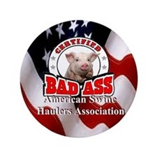 "American Swine Haulers Association OO1 3.5"" Button"