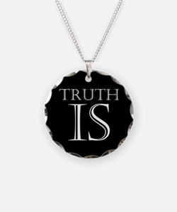 Truth Is Necklace
