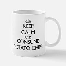 Keep calm and consume Potato Chips Mugs
