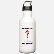 I always tell the truth... Water Bottle