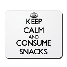 Keep calm and consume Snacks Mousepad