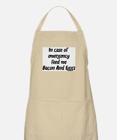 Feed me Bacon And Eggs BBQ Apron