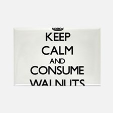 Keep calm and consume Walnuts Magnets