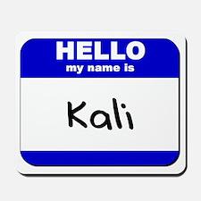hello my name is kali  Mousepad