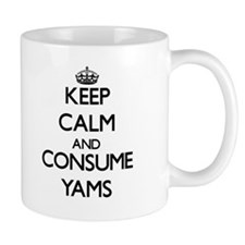Keep calm and consume Yams Mugs