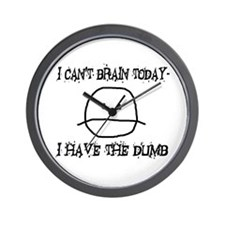I Have The Dumb Wall Clock