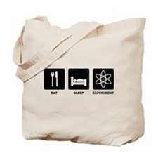 Eat Sleep Experiment Tote Bag