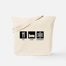 Eat Sleep Experiment Tote Bag