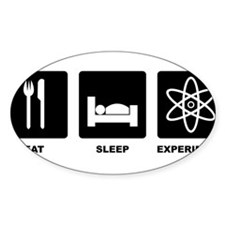 Eat Sleep Experiment Decal