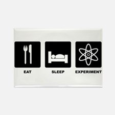 Eat Sleep Experiment Magnets