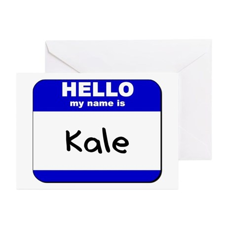 hello my name is kale Greeting Cards (Package of
