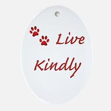 Live Kindly Ornament (Oval)