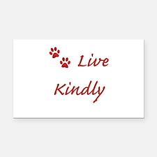 Live Kindly Rectangle Car Magnet