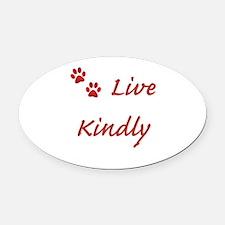 Live Kindly Oval Car Magnet