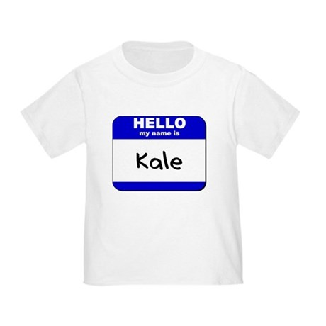 hello my name is kale Toddler T-Shirt