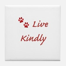 Live Kindly Tile Coaster