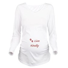Live Kindly Long Sleeve Maternity T-Shirt