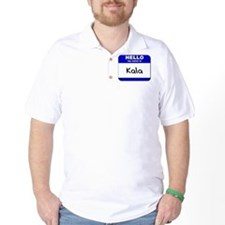 hello my name is kala T-Shirt