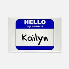 hello my name is kailyn Rectangle Magnet
