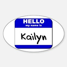 hello my name is kailyn Oval Decal
