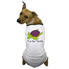 T is for Turtle Dog T-Shirt