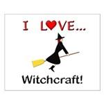 I Love Witchcraft Small Poster